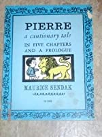Pierre: A Cautionary Tale In Five Chapers And A Prologue