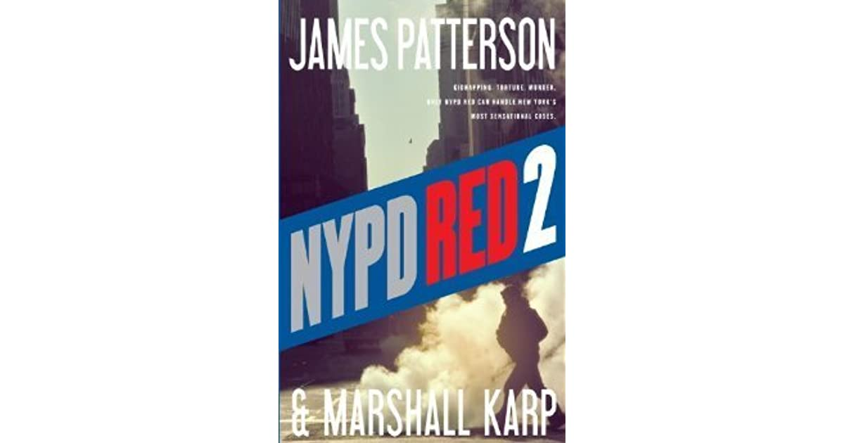 nypd red 2 nypd red 2 by james patterson � reviews