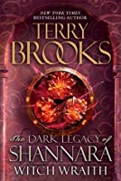 Witch Wraith (The Dark Legacy of Shannara, #3)