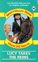 Lucy Takes the Reins (Sweet Valley Twins, #45)