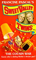 The Cousin War (Sweet Valley Twins, #90)