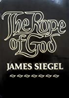 The Rope of God