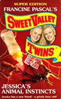 Jessica's Animal Instincts (Sweet Valley Twins Super Edition, #7)