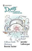 A Rosey Little Christmas / Jingle Bell Bride (Harlequin Duets, #64)