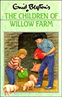 The Children of Willow Farm (The Children of Cherry Farm, #2)