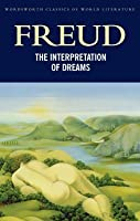 The Interpretation of Dreams (Classics of World Literature)