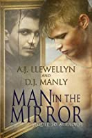 Man In The Mirror (Mirrors, #2)