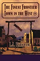 The Finest Frontier Town in the West (Fergal O'Brien, #2)