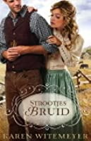 Strootjesbruid (Archer Brothers #1)