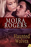 Haunted Wolves (Green Pines, #2)