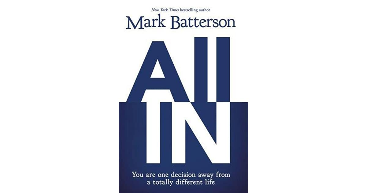 All In: You Are One Decision Away From A Totally Different