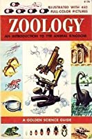 Zoology: An Introduction To The Animal Kingdom (A Golden Science Guide)
