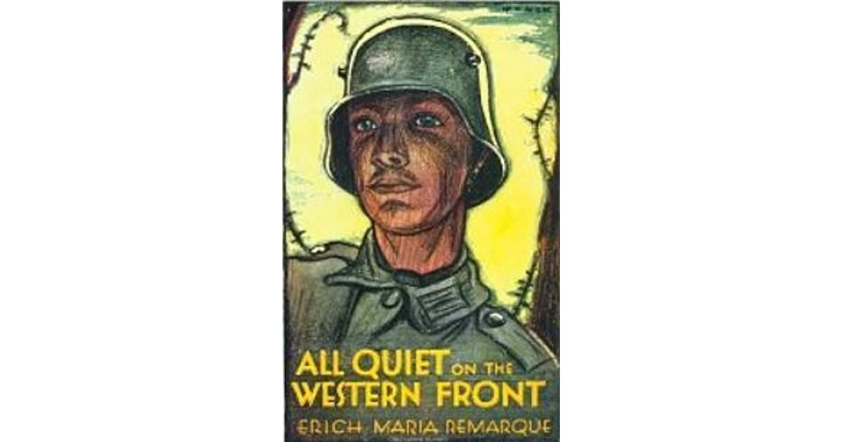 a report on all quiet on the western front novel by erich maria Transcript of all quiet on the western front how eric maria remarque's experience influenced the novel how did the author, erich maria remarque's experience as a.