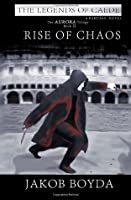 Rise of Chaos (The Aurora Trilogy)