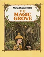 The Magic Grove