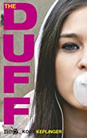 The DUFF: Designated Ugly Fat Friend by Kody Keplinger — Reviews ...