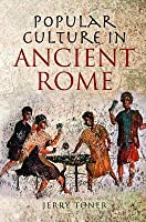 Popular Culture in Ancient Rome