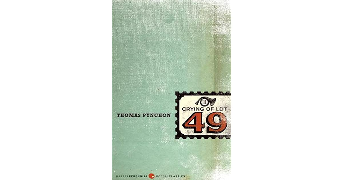 an examination of the crying of lot 49 Free essay: first published in 1965, the crying of lot 49 is the second novel by american author thomas pynchon the novel follows oedipa mass, a young.