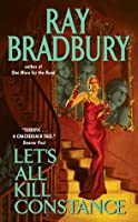 Let's All Kill Constance (Crumley Mysteries, #3)