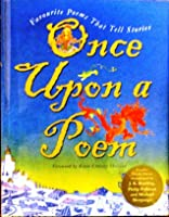 Once Upon A Poem: Favourite Poems That Tell Stories