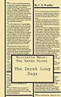 The Derek Long Saga