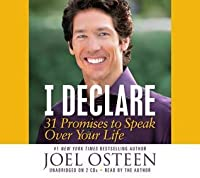 I Declare: Proclaiming the Promises of God Over Your Life