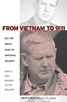 From Vietnam to 9/11: On the Front Lines of National Security with a New Epilogue on the Iraq War