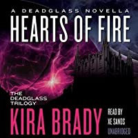 Hearts of Fire (Deadglass, #0.5)
