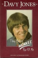 They Made a Monkee Out of Me