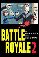 Battle Royale. Tom 2 (Battle Royale, #2)