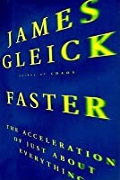 Faster: The Acceleration of Just About Everything (1999)