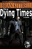 The Dying Times: Nadene's Story