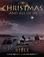 """A Story of Christmas and All of Us: Based on the Hit TV Miniseries """"The Bible"""""""