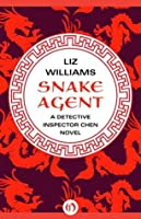 Snake Agent (Detective Inspector Chen, #1)