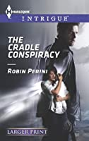 The Cradle Conspiracy