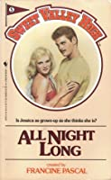 All Night Long (Sweet Valley High, #5)