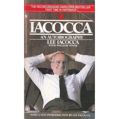 an autobiography lee iacocca essay Need writing essay about autobiography of lee lacocca buy your non-plagiarized essay and have a+ grades or get access to database of 1 autobiography of lee lacocca.
