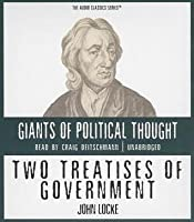 Two Treatises of Government - John Locke (Giants of Political Thought)