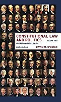 Constitutional Law and Politics: Civil Rights and Civil Liberties