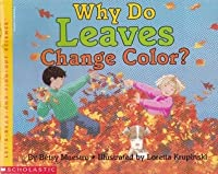 Why Do Leaves Change Color? (Let's Read And Find Out Science)