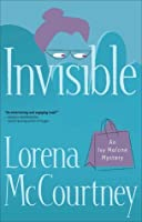 Invisible (Ivy Malone Mysteries, #1)