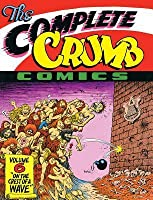 "The Complete Crumb Comics Vol. 6: ""On The Crest Of A Wave"""
