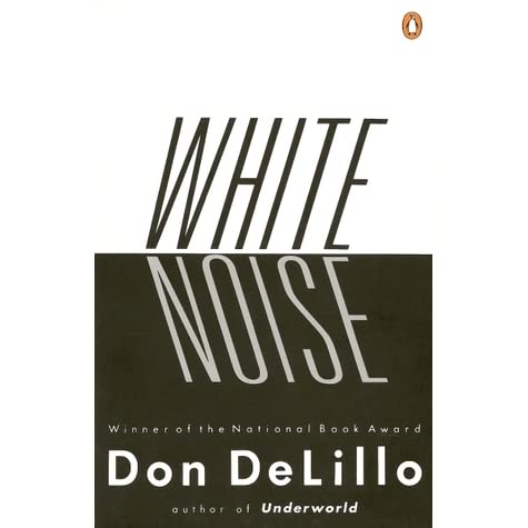 An examination of the novel white noise by don delillo