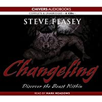 Changeling: Discover the Beast within