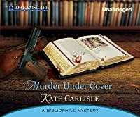Murder under Cover (Bibliophile Mystery #4)