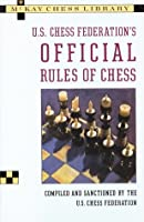 U.S. Chess Federation's Official Rules of Chess (McKay Chess Library)