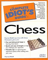 Complete Idiot's Guide to Chess: CIG Chess