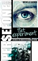 Project Persefone. Het experiment (Project Persefone #1)
