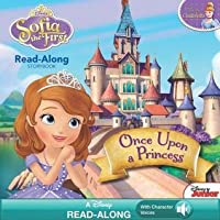 Once Upon a Princess (Sofia the First Read-Along Storybook)
