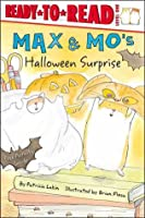 Max & Mo's Halloween Surprise: with audio recording